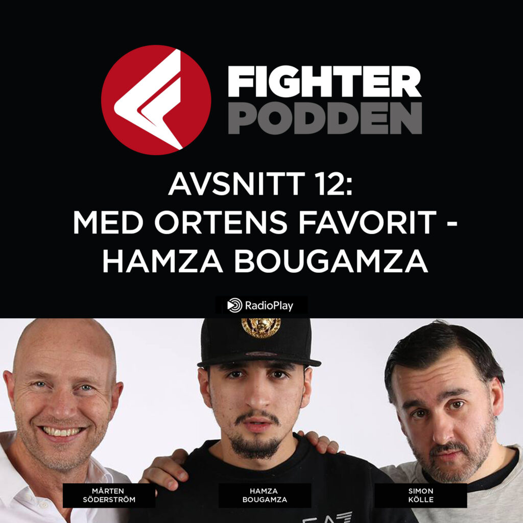 Fighterpodden avsnitt 12 – Ortens Favorit