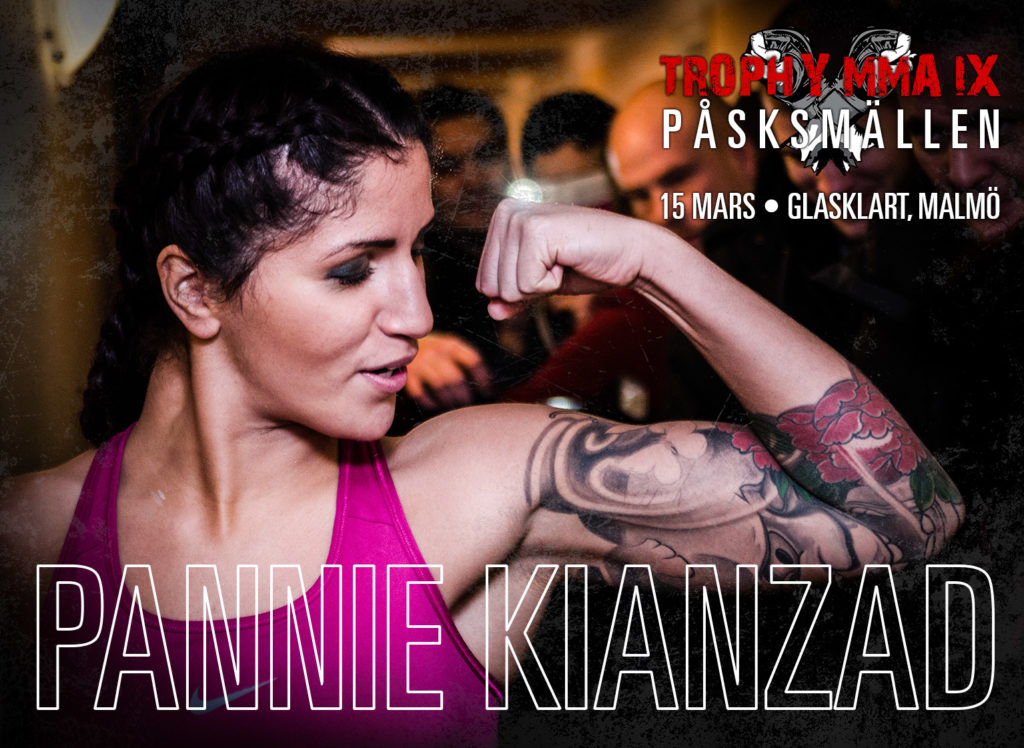 "PANNIE ""SEX SCRAMBLE"" KIANZAD KLAR FÖR MAIN EVENT PÅ TROPHY MMA IX"