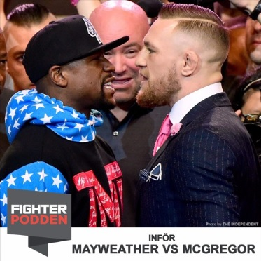 Fighterpodden Avsnitt 22 – Mayweather vs McGregor