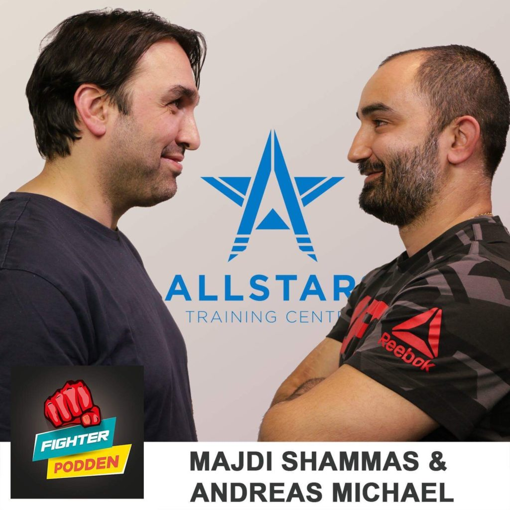 Fighterpodden avsnitt 30 – Majdi Shammas & Andreas Michael – Allstars Training Center
