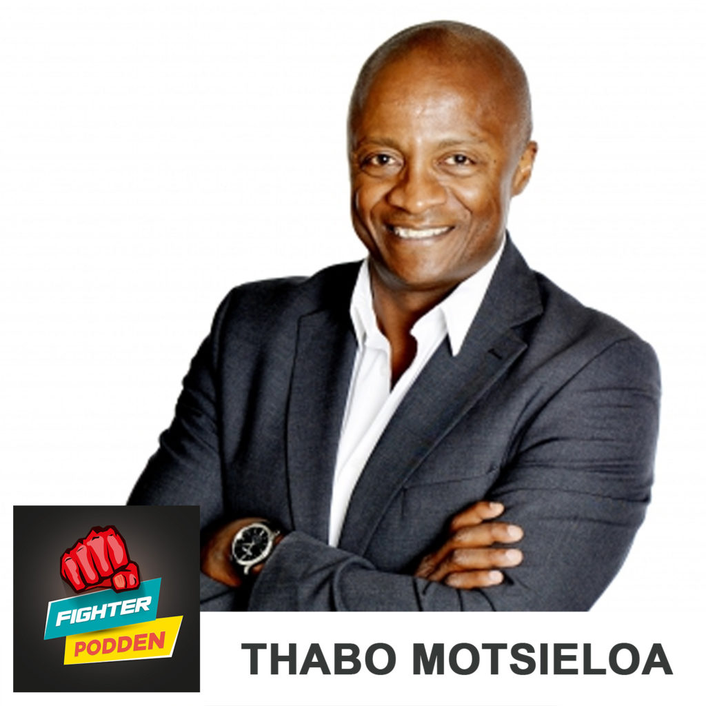 Fighterpodden avsnitt 34: Thabo Motsieloa