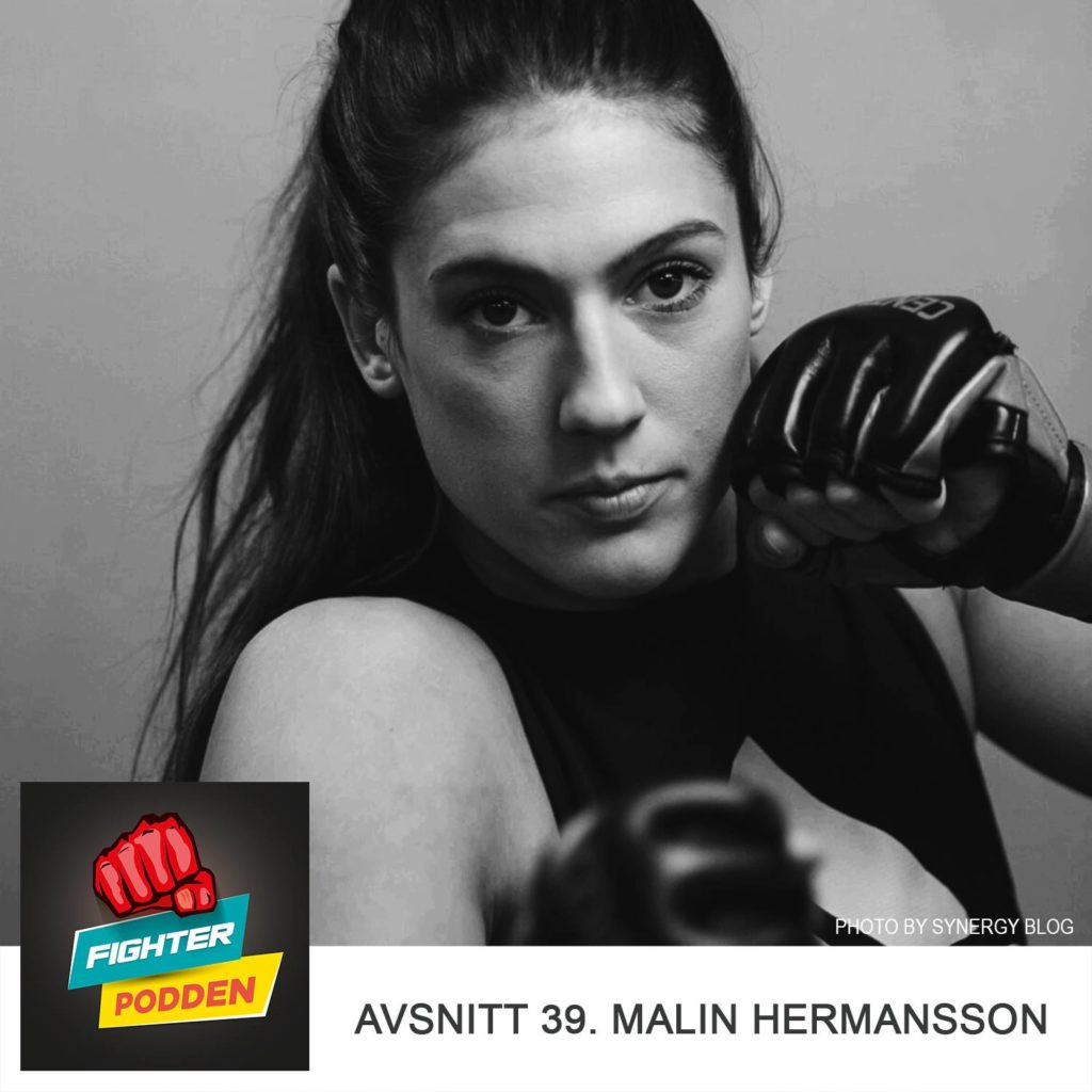 Fighterpodden del 39: Malin Hermansson