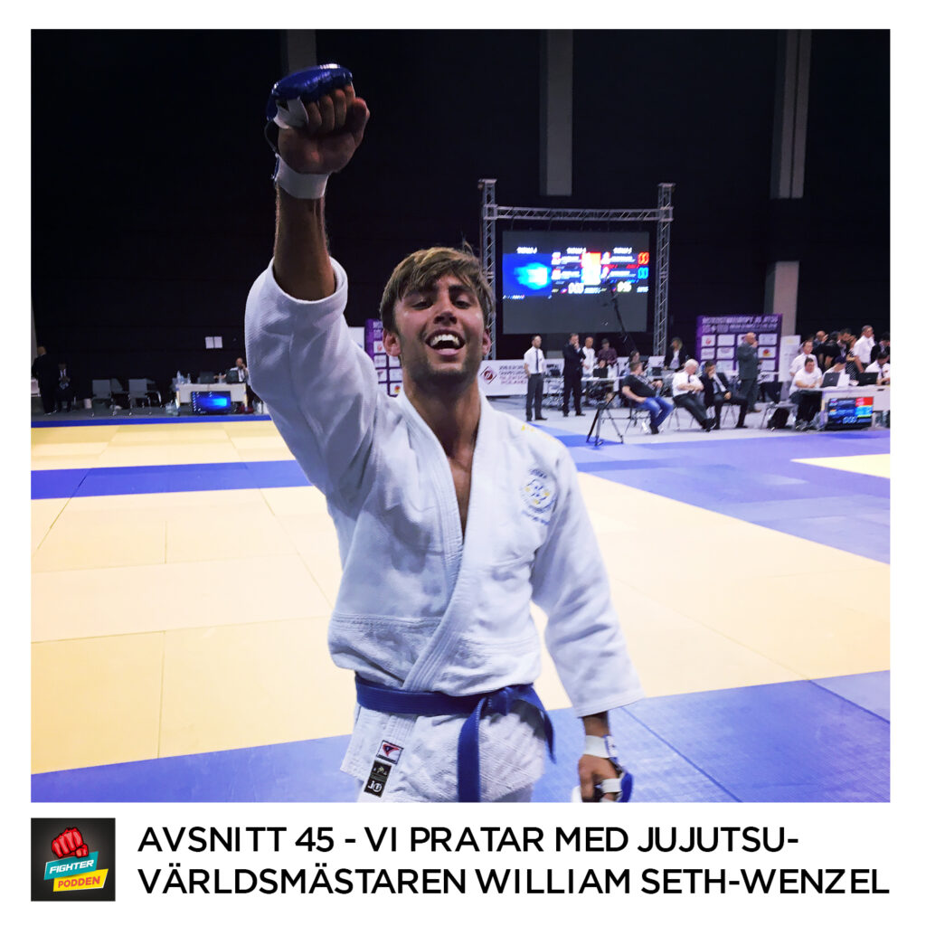 Fighterpodden avsnitt 45: William Seth-Wenzel