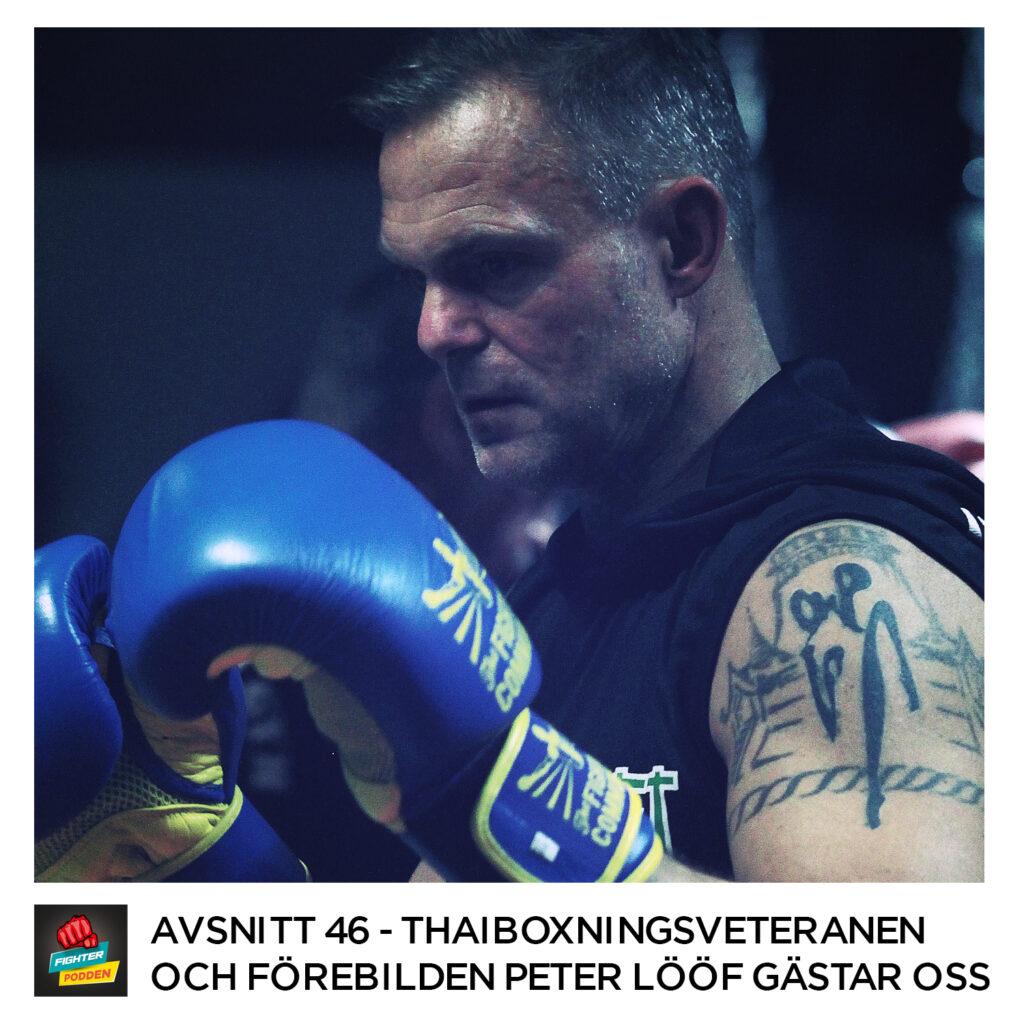 Fighterpodden avsnitt 46: Peter Lööf