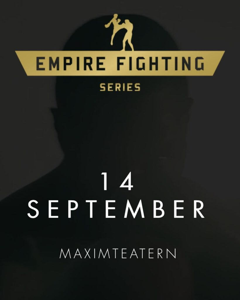 Empire Fighting Series – Sveriges nya thaiboxningsevent flyttar in på Maximteatern i Stockholm