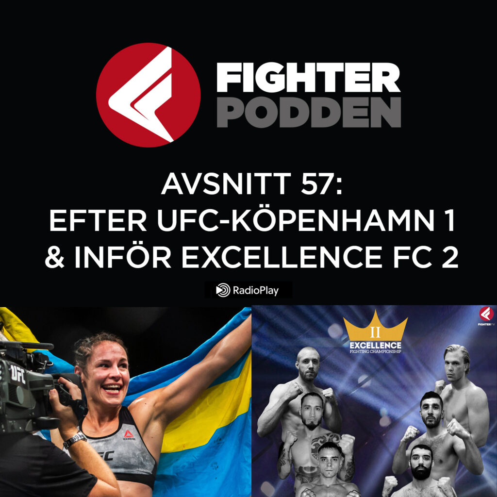 Fighterpodden avsnitt 57: Efter UFC Fight Night 160 & inför Excellence FC 2