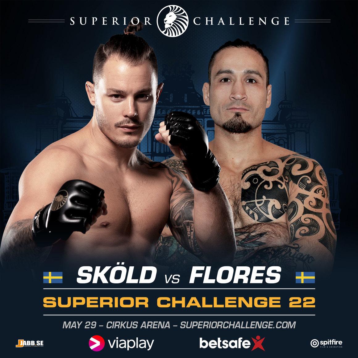 Superior Challenge 22: Simon Sköld vs Fernando Flores