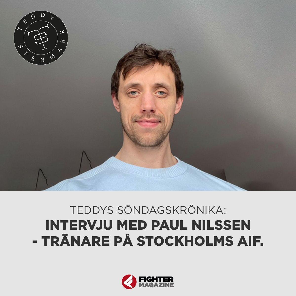 Söndagskrönikan Intervju med Paul Nilssen, tränare för Stockholms AIF