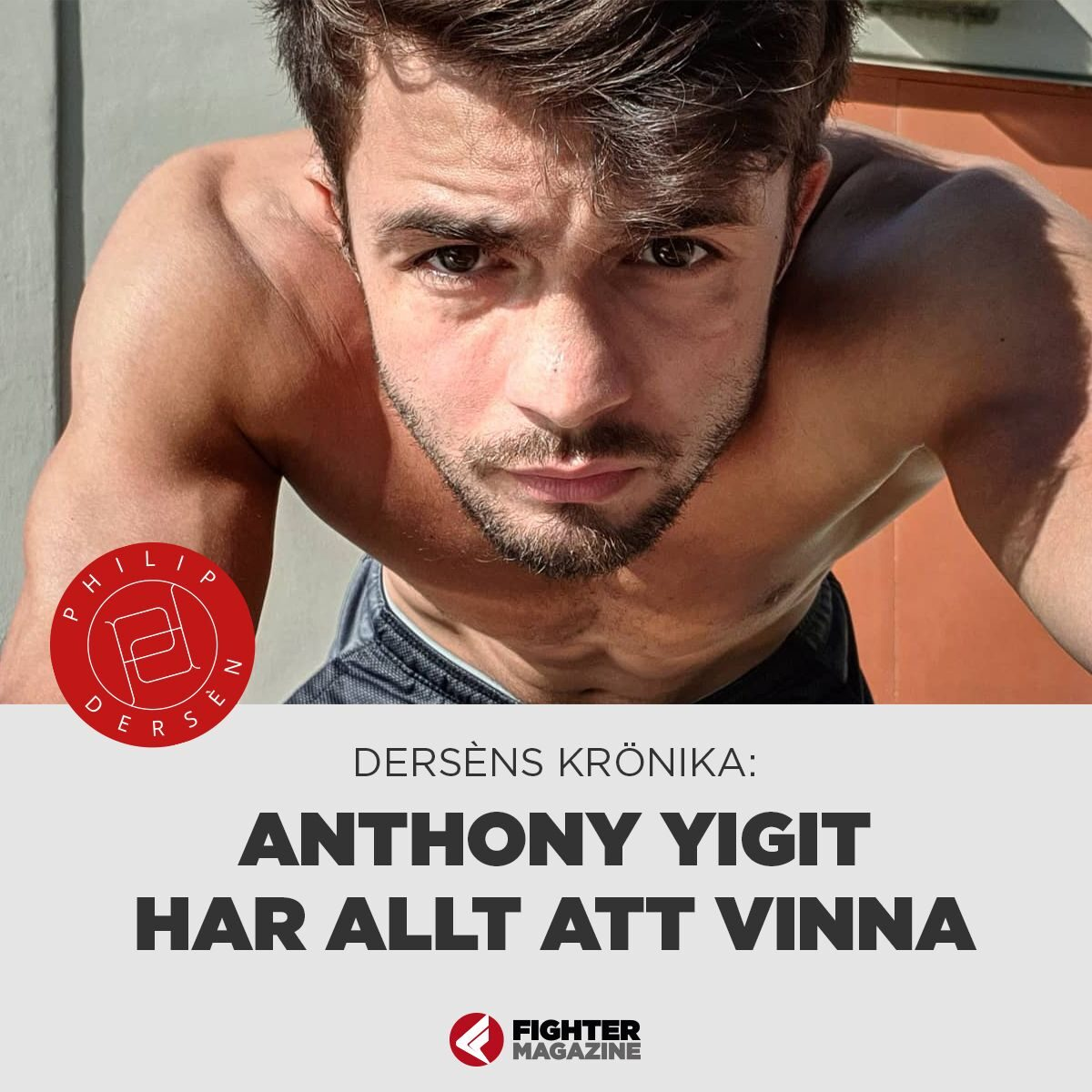 KRÖNIKA: Anthony Yigit har allt att vinna