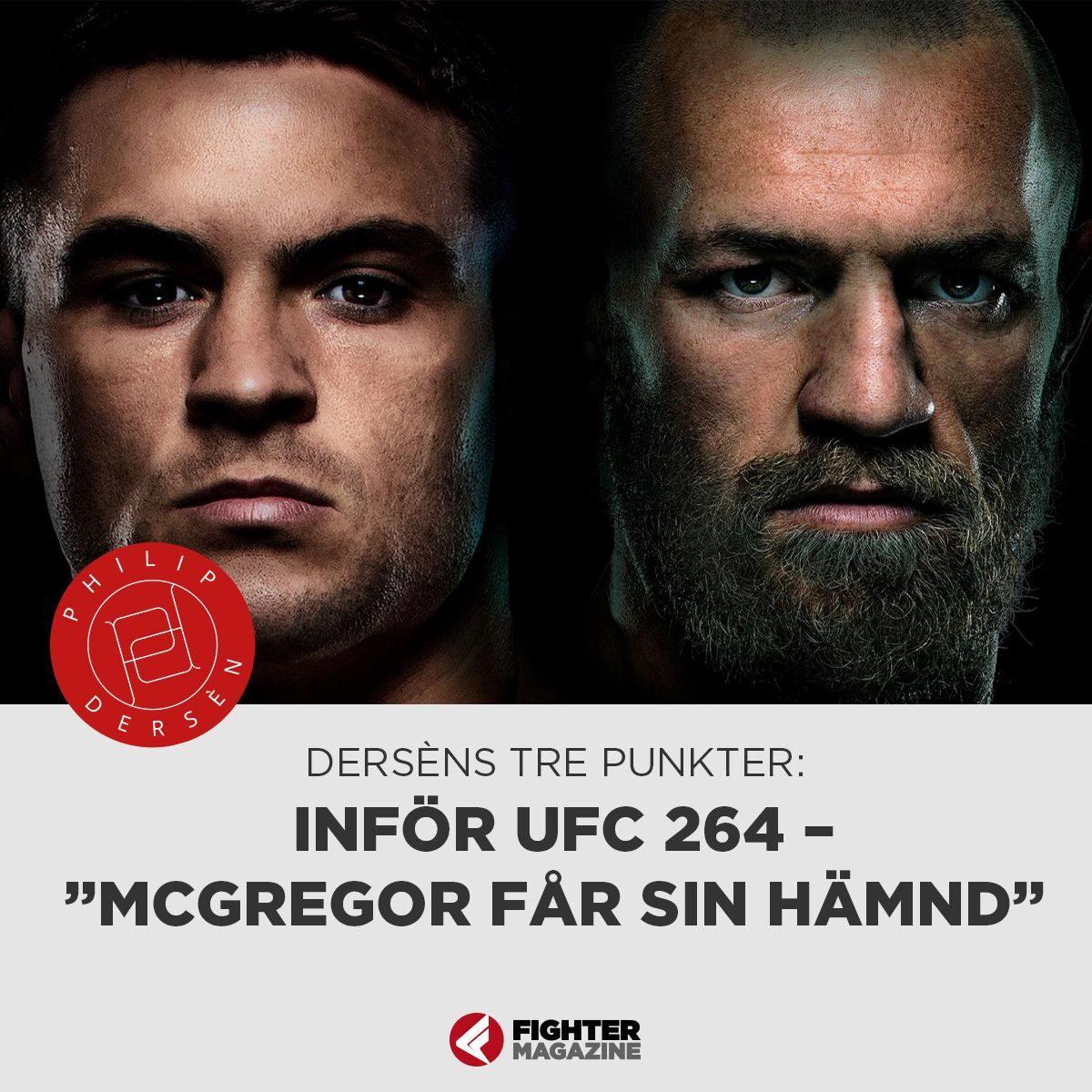 """Derséns tre punkter: INFÖR UFC 264 – """"McGregor får sin hämnd"""""""