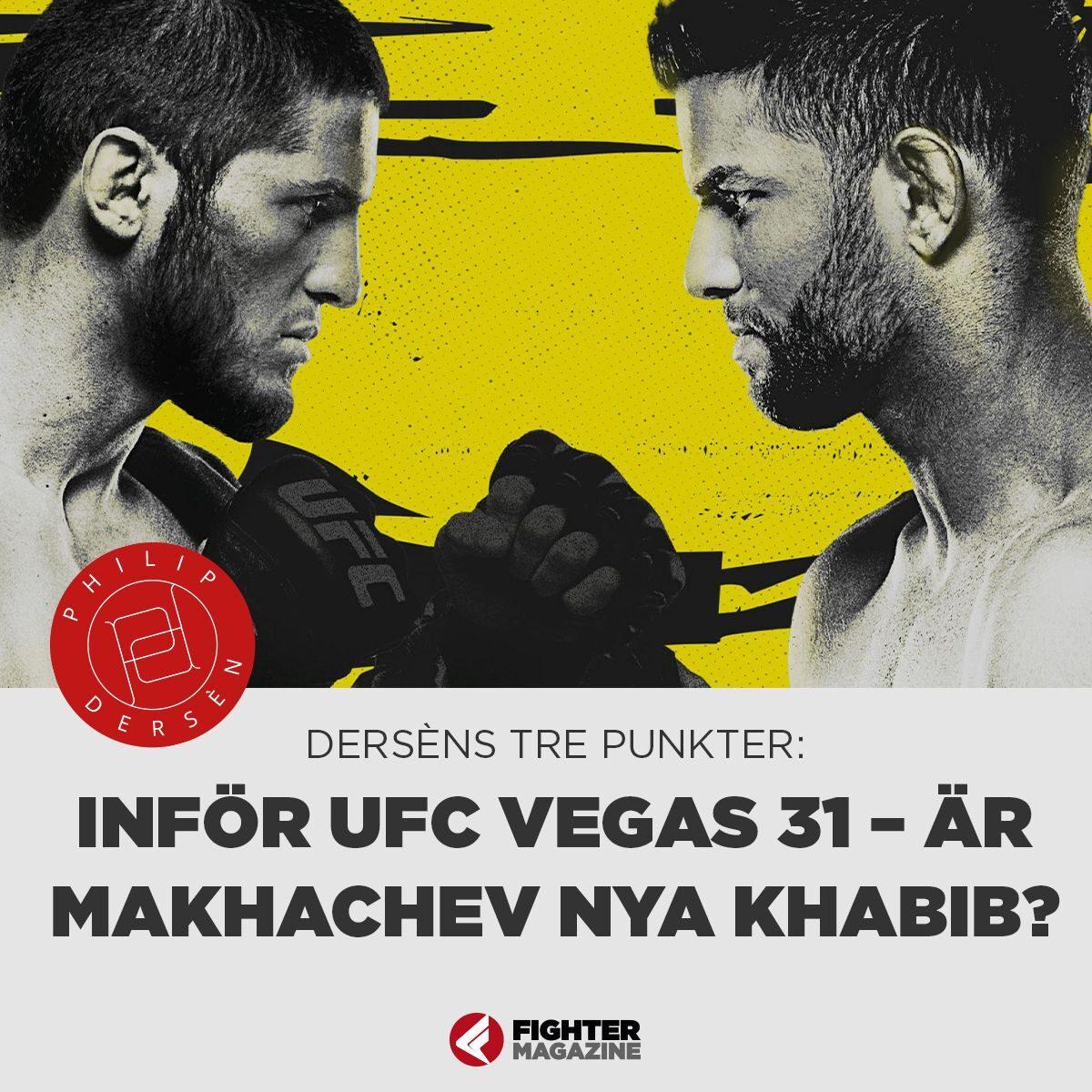 Derséns tre punkter: Inför UFC Vegas 31 – Är Makhachev nya Khabib?