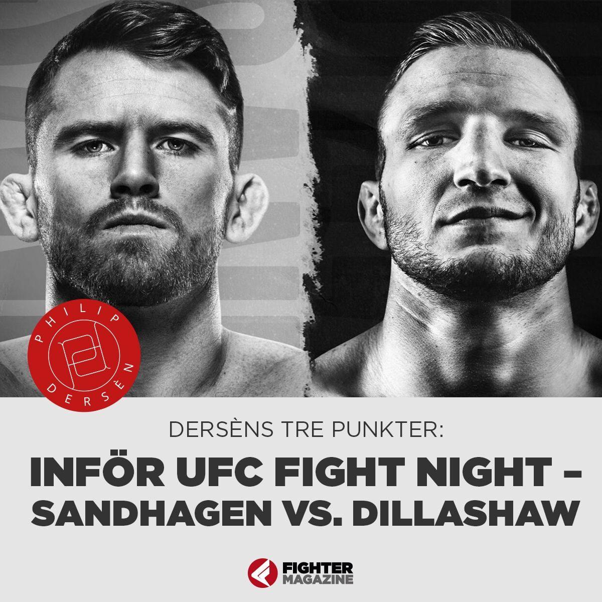 Derséns tre punkter: INFÖR UFC Fight Night – Sandhagen vs. Dillashaw